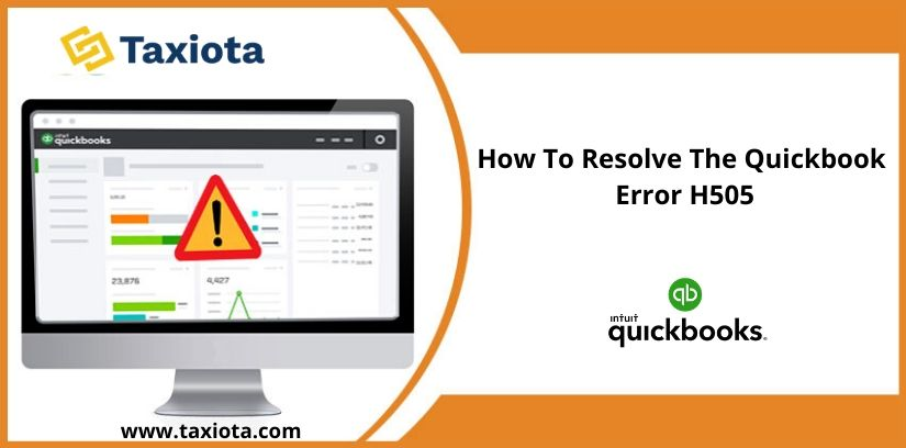 How To Resolve Quickbooks Error H505